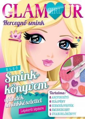 Glamour girl -  Hercegnő smink