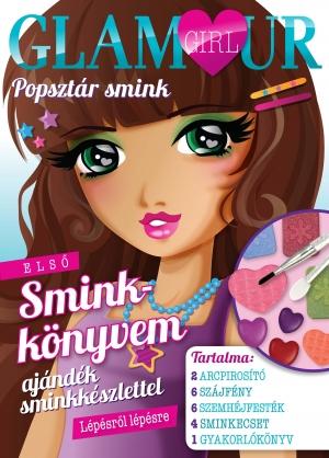 Glamour girl -  Popsztár smink