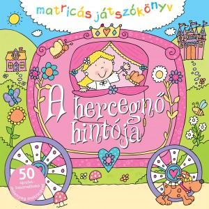 A hercegnő hintója – Matricás játszókönyv
