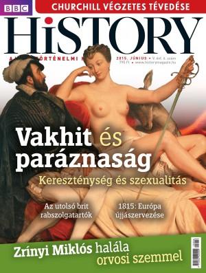 BBC History - V. évfolyam, 6. szám (2015. június)
