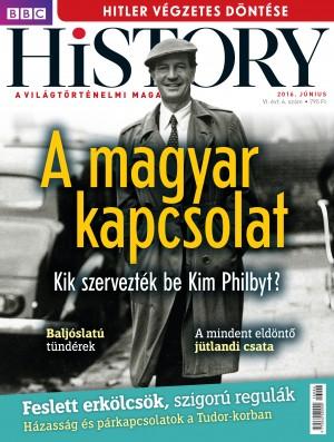 BBC History - VI. évfolyam, 6. szám (2016. június)