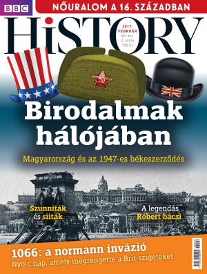 BBC History - VII. évfolyam, 2. szám (2017. február)