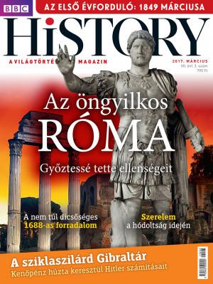 BBC History - VII. évfolyam, 3. szám (2017. március)