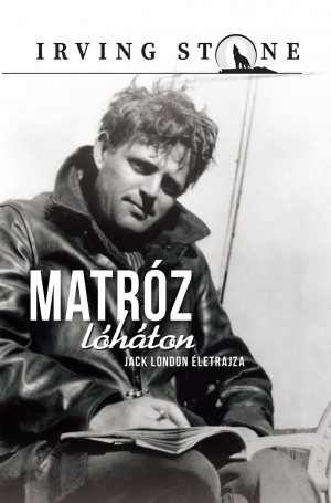 Jack London sorozat 16.  Matróz lóháton