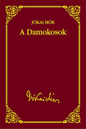 Jókai sorozat 42. kötet - A Damokosok