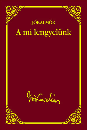 Jókai sorozat 46. kötet - A mi lengyelünk