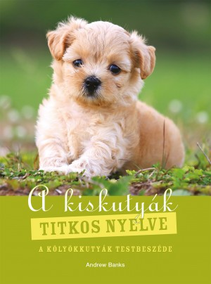 A kiskutyák titkos nyelve