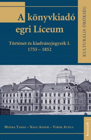 A könyvkiadó egri Líceum I.