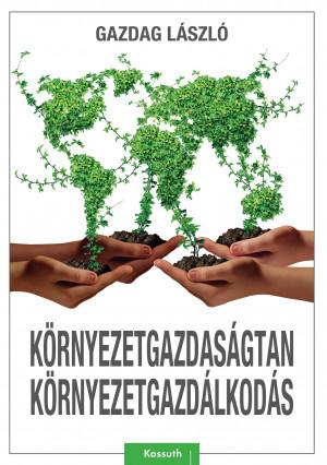 Környezetgazdaságtan, környezetgazdálkodás