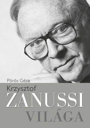 Krzysztof Zanussi világa