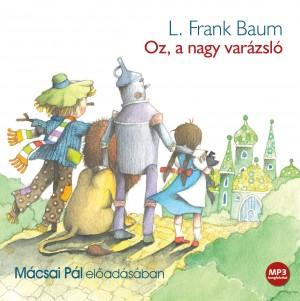 Oz, a nagy varázsló - hangoskönyv