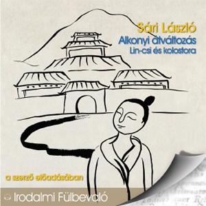 Alkonyi átváltozás - Lin-csi és kolostora - hangoskönyv