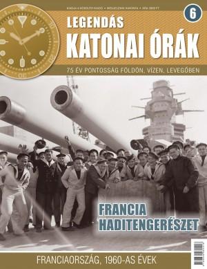 Legendás katonai órák 6. Francia haditengerészet