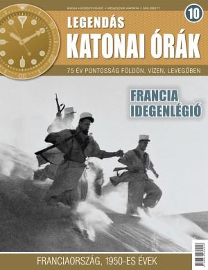 Legendás katonai órák 10. Francia idegenlégió