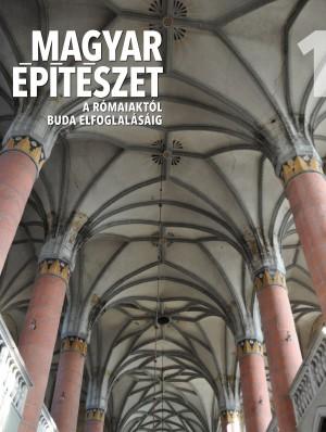 Magyar építészet sorozat 1. kötet