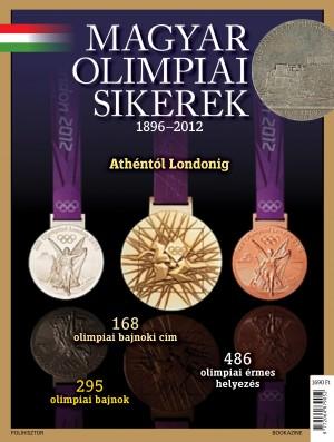 Magyar Olimpiai sikerek 1896-2012 - Bookazine