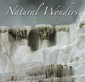 Natural Wonders of Hungary