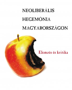 Neoliberális hegemónia Magyarországon