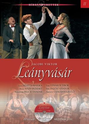 Híres operettek sorozat, 11. kötet Leányvásár