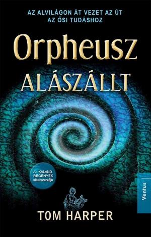 Orpheusz alászállt
