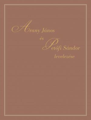 Arany János és Petőfi Sándor levelezése (bőrkötésben, hangoskönyvvel)