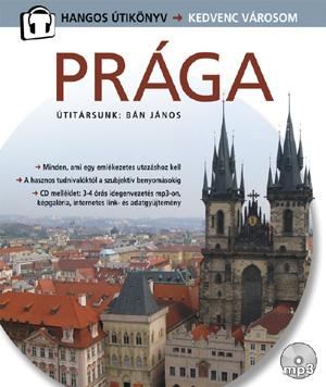 Prága - Hangos Útikönyv