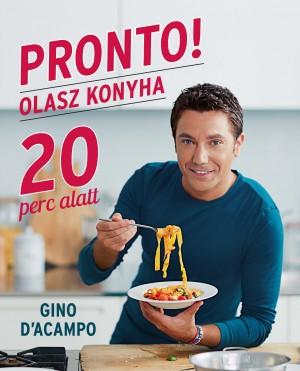 PRONTO! Olasz konyha 20 perc alatt