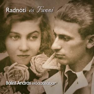 Radnóti és Fanni – hangoskönyv