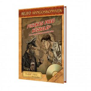 Piszkos Fred közbelép - Rejtő hangoskönyv-sorozat 12.
