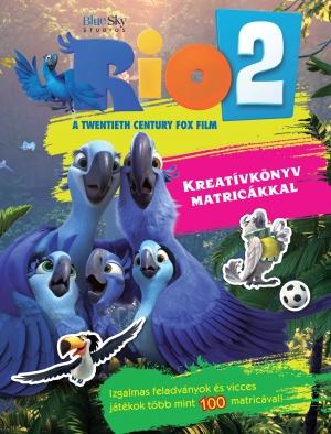 Rio 2. -  Kreatívkönyv matricákkal