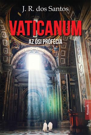 Vaticanum – Az ősi prófécia