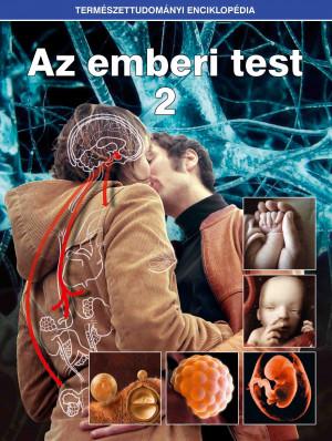 Természettudományi enciklopédia 10. kötet - Az emberi test 2.