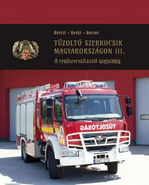 Tűzoltó szerkocsik Magyarországon III.