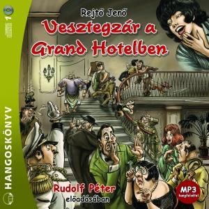 Vesztegzár a Grand Hotelben - hangoskönyv