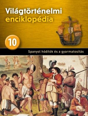 Világtörténelmi enciklopédia 10. kötet