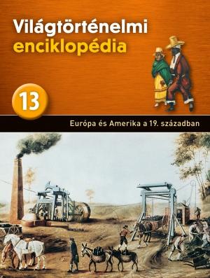 Világtörténelmi enciklopédia 13. kötet
