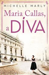 Maria Callas, a DÍVA
