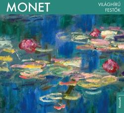 Monet - Világhírű festők