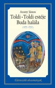Toldi – Toldi estéje – Buda halála