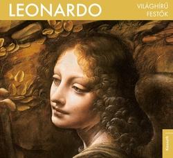 Leonardo da Vinci - Világhírű festők