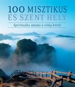 100 misztikus és szent hely