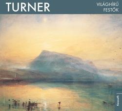 Turner - Világhírű festők