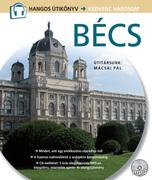 Bécs  - Hangos Útikönyv