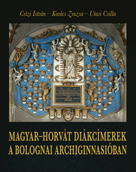 Magyar–horvát diákcímerek a bolognai Archiginnasióban