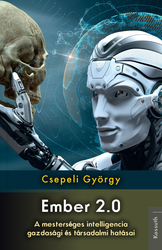 Ember 2.0 – A mesterséges intelligencia gazdasági és társadalmi hatásai