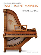 Classical and Romantic Instrument Marvels