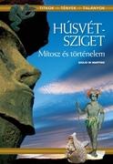 Húsvét-sziget - Mítosz és történelem