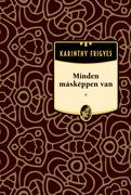 Karinthy Frigyes művei - 17. kötet,Minden másképpen van