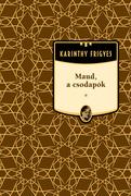 Karinthy Frigyes művei - 20. kötet,Maud, a csodapók