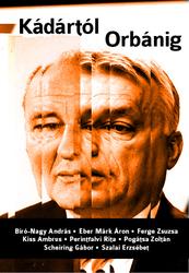 Kádártól Orbánig